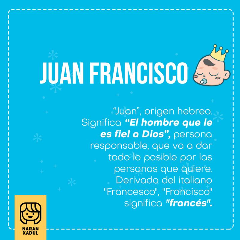 Juan Francisco, significado de Juan Francisco